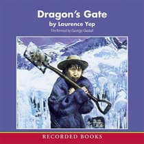 Dragon's Gate by Laurence Yep audiobook