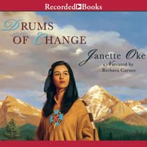 Drums of Change by Janette Oke audiobook