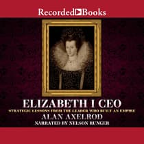 Elizabeth I CEO by Alan Axelrod audiobook