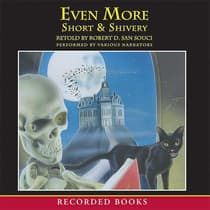 Even More Short & Shivery by Robert D. San Souci audiobook