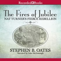 The Fires of Jubilee by Stephen B. Oates audiobook