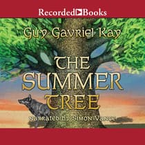 The Summer Tree by Guy Gavriel Kay audiobook