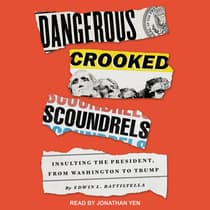 Dangerous Crooked Scoundrels by Edwin L. Battistella audiobook