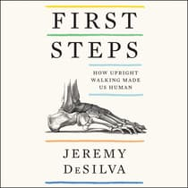 First Steps by Jeremy DeSilva audiobook