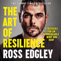 The Art of Resilience by Ross Edgley audiobook