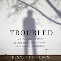 Troubled by Kenneth R. Rosen audiobook