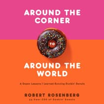 Around the Corner to Around the World by Robert Rosenberg audiobook