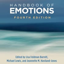 Handbook of Emotions, Fourth Edition by Lisa Feldman Barrett audiobook