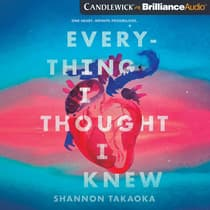 Everything I Thought I Knew by Shannon Takaoka audiobook