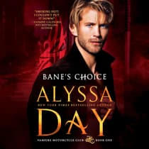 Bane's Choice by Alyssa Day audiobook