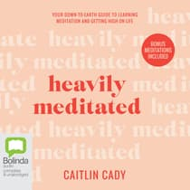 Heavily Meditated by Caitlin Cady audiobook