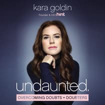 Undaunted by Kara Goldin audiobook