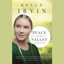 Peace in the Valley by Kelly Irvin audiobook