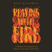 Playing with Fire by Billy Hallowell audiobook