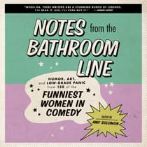 Notes From the Bathroom Line by Amy Solomon audiobook