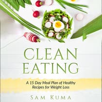 Clean Eating:  by Sam Kuma audiobook