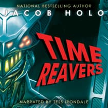 Time Reavers by Jacob Holo audiobook