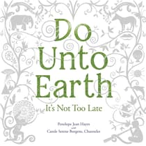 Do Unto Earth  by Penelope Jean Hayes audiobook
