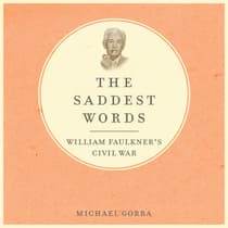 The Saddest Words by Michael Gorra audiobook