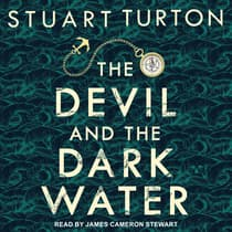 The Devil and the Dark Water by Stuart Turton audiobook