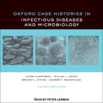 Oxford Case Histories in Infectious Diseases and Microbiology by Bridgit Atkins audiobook