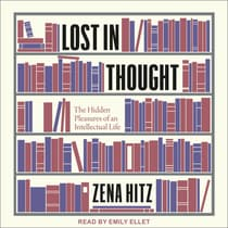 Lost in Thought by Zena Hitz audiobook