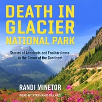 Death in Glacier National Park by Randi Minetor audiobook