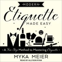 Modern Etiquette Made Easy by Myka Meier audiobook
