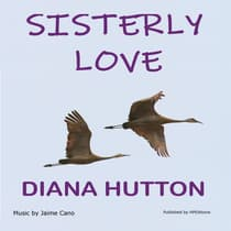 Sisterly Love by Diana Hutton audiobook