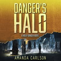 Danger's Halo by Amanda Carlson audiobook