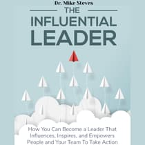 The Influential Leader by Mike Steves audiobook