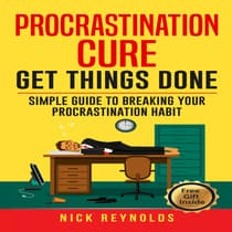 Procrastination Cure by Nick Reynolds audiobook