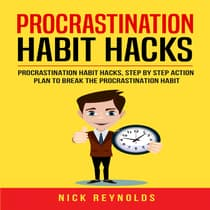 Procrastination Habit Hacks by Nick Reynolds audiobook