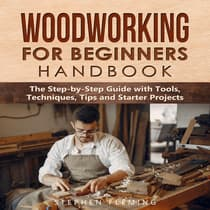 Woodworking for Beginners Handbook by Stephen Fleming audiobook