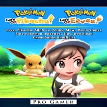 Pokemon Lets Go, Evee, Pikachu, Silph Co, Shiny, Mew, Moon Stones, Rare Pokemon, Pokedex, Tips, Download,  Game Guide Unofficial by Pro Gamer audiobook