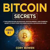 Bitcoin Secrets 4 Books in 1 by Corey Bowen audiobook