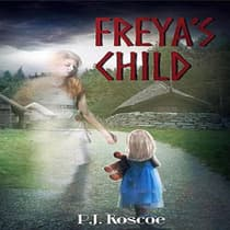 Freya's Child by P.J. Roscoe audiobook