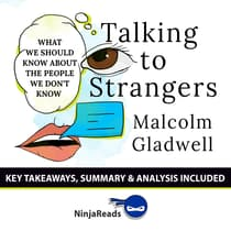 Summary: Talking to Strangers by Ninja Reads audiobook