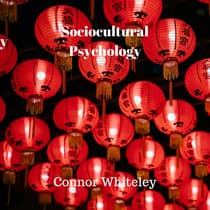 Sociocultural Psychology by Connor Whiteley audiobook