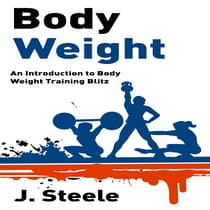 Body Weight by J. Steele audiobook