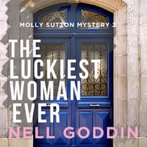 The Luckiest Woman Ever by Nell Goddin audiobook