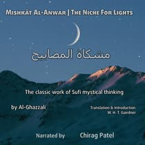Mishkât Al-Anwar (The Niche For Lights) by Al-Ghazzali  audiobook