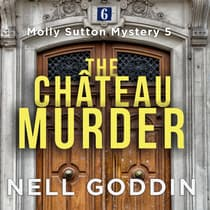 The Château Murder by Nell Goddin audiobook