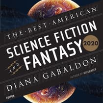 The Best American Science Fiction and Fantasy 2020 by Diana Gabaldon audiobook