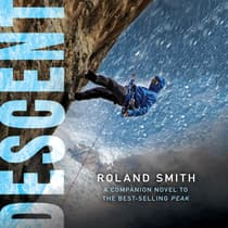 Descent by Roland Smith audiobook