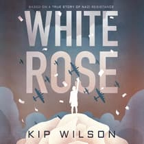 White Rose by Kip Wilson audiobook