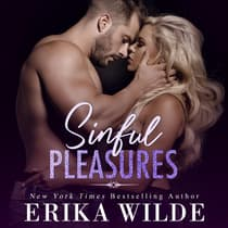 Sinful Pleasures by Erika Wilde audiobook