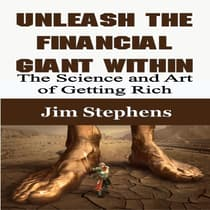 Unleash the Financial Giant Within by Jim Stephens audiobook