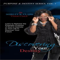 Discovering Your Destiny by Shirley K. Clark audiobook