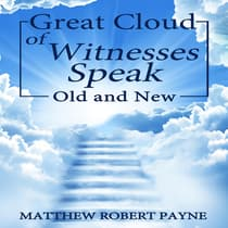 Great Cloud of Witnesses by Matthew Robert Payne   audiobook